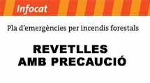 Davant prealerta per incendis forestals, Revetlles amb precaució